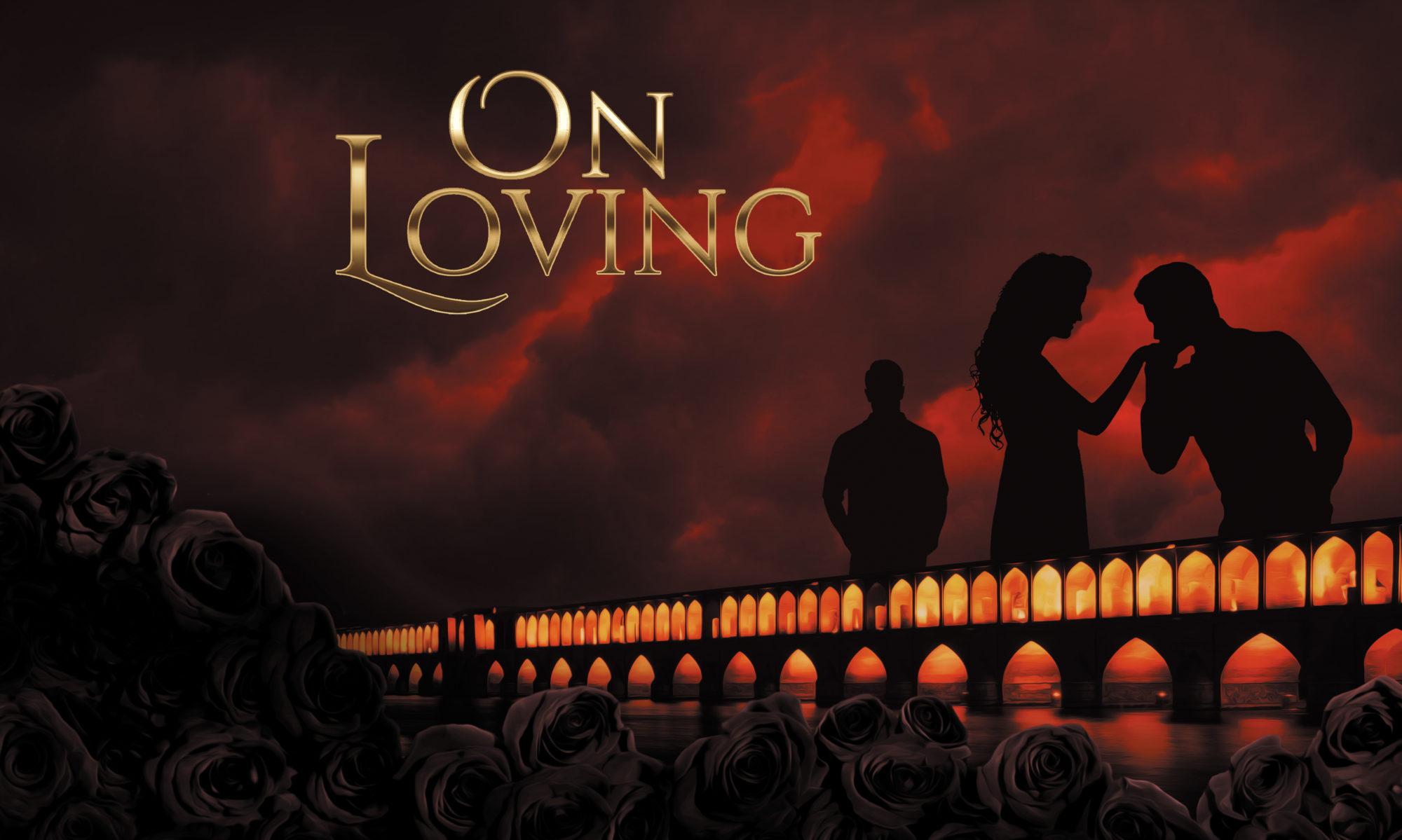 On Loving by Lili Naghdi